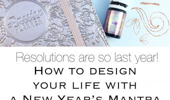 Never Mind the Resolutions: Make a New Year's Mantra