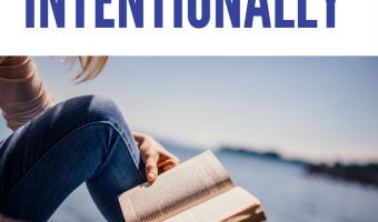 4 Ways to Live More Intentionally