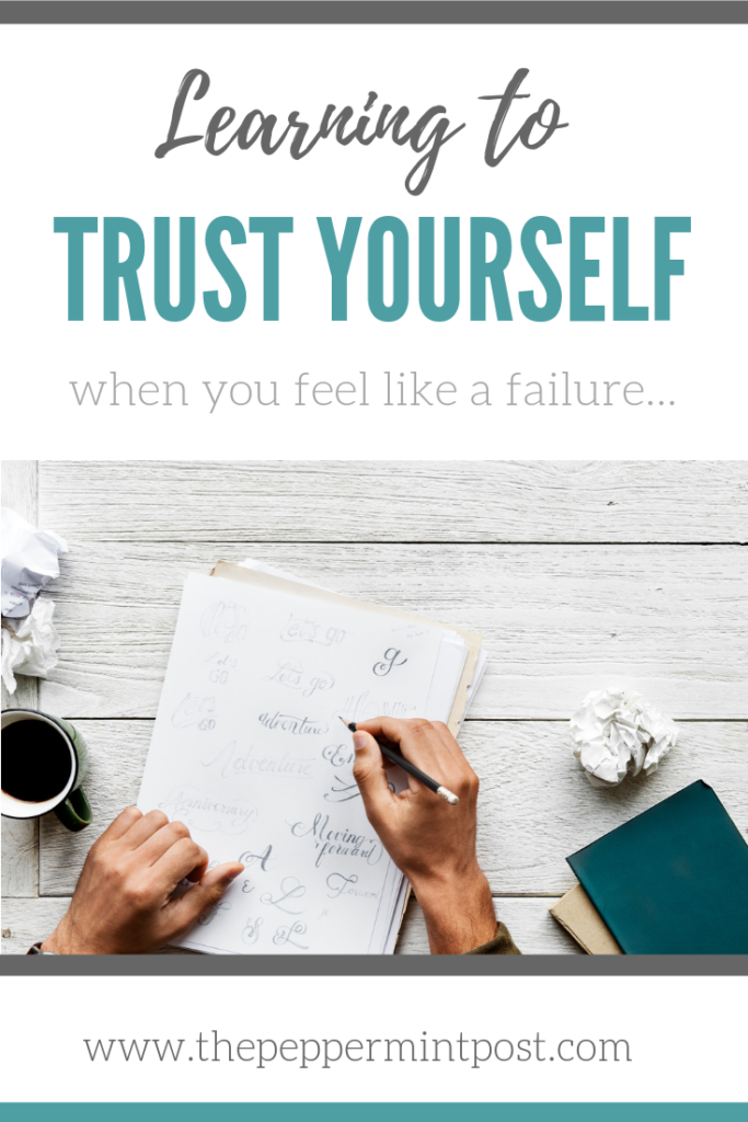 Learn to trust yourself again when you feel like a failure. #selfsabotage #addiction #goals #failure #success